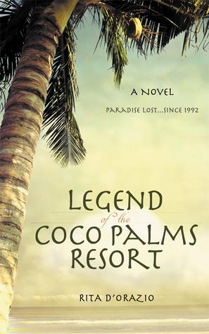 Legend of the Coco Palms Resort by Rita D'Orazio
