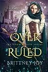 OverRuled (Over Ruled #1)
