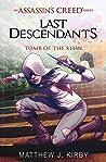 Tomb of the Khan (Assassin's Creed: Last Descendants #2)