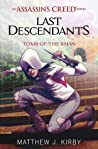 Tomb of the Khan (Assassin's Creed: Last Descendants #2)