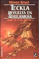 Teckla. Revuelta en Adrilankha (Vlad Taltos #3)