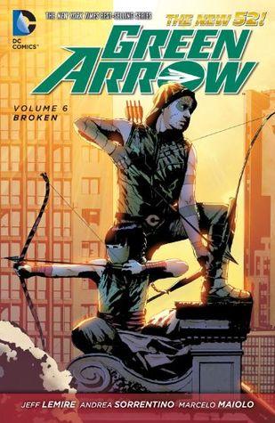 Green Arrow, Vol. 6 by Jeff Lemire