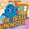 THE TICKLE MONSTER (Bedtime Story Book for Kids): A Fun Rhyming Picture Book for Children