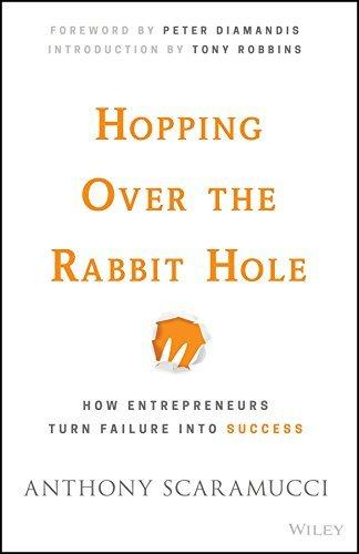 Hopping-over-the-Rabbit-Hole-How-Entrepreneurs-Turn-Failure-into-Success