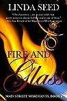 Fire and Glass (Main Street Merchants #4)