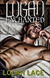 Logan Enchanted