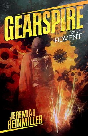 Gearspire: Advent (Gearspire #1)