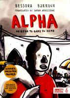 Alpha. Abidjan to Gare du Nord by Bessora