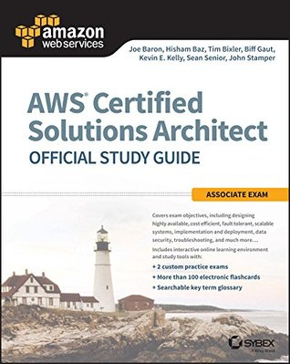 AWS Certified Solutions Architect Official Study Guide: Associate