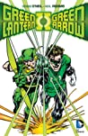 Green Lantern/Green Arrow: The Collection