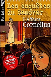 L'affaire Cornelius (Les enquêtes du Samovar, #3)
