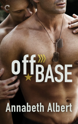 Off Base by Annabeth Albert