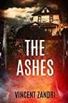 The Ashes (Rebecca Underhill Trilogy #2)