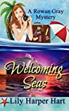 Welcoming Seas (Rowan Gray Mystery, #1)