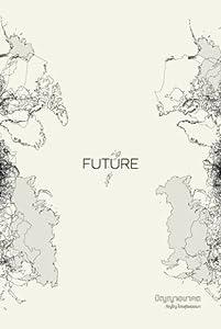 FUTURE - ปัญญาอนาคต
