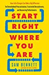 Start Right Where...