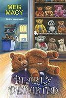 Bearly Departed (Shamelessly Adorable Teddy Bear Mystery, #1)