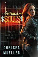 Borrowed Souls (Soul Charmer #1)