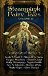 Steampunk Fairy Tales: Volume II