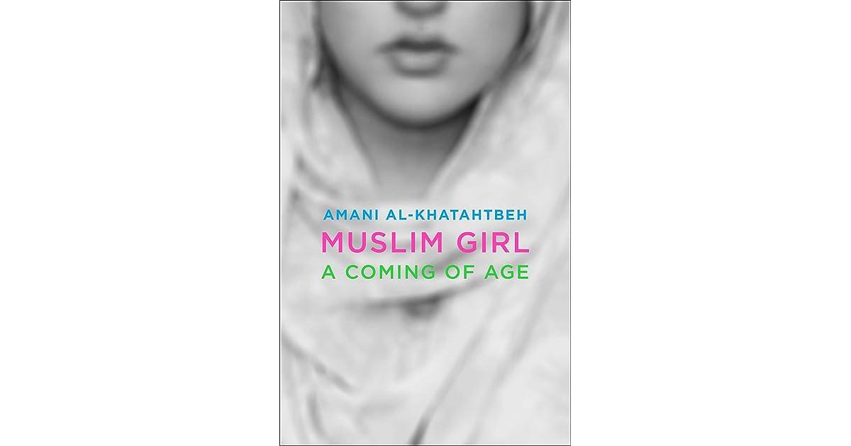 Muslim Girl: A Coming of Age Story by Amani Al-Khatahtbeh