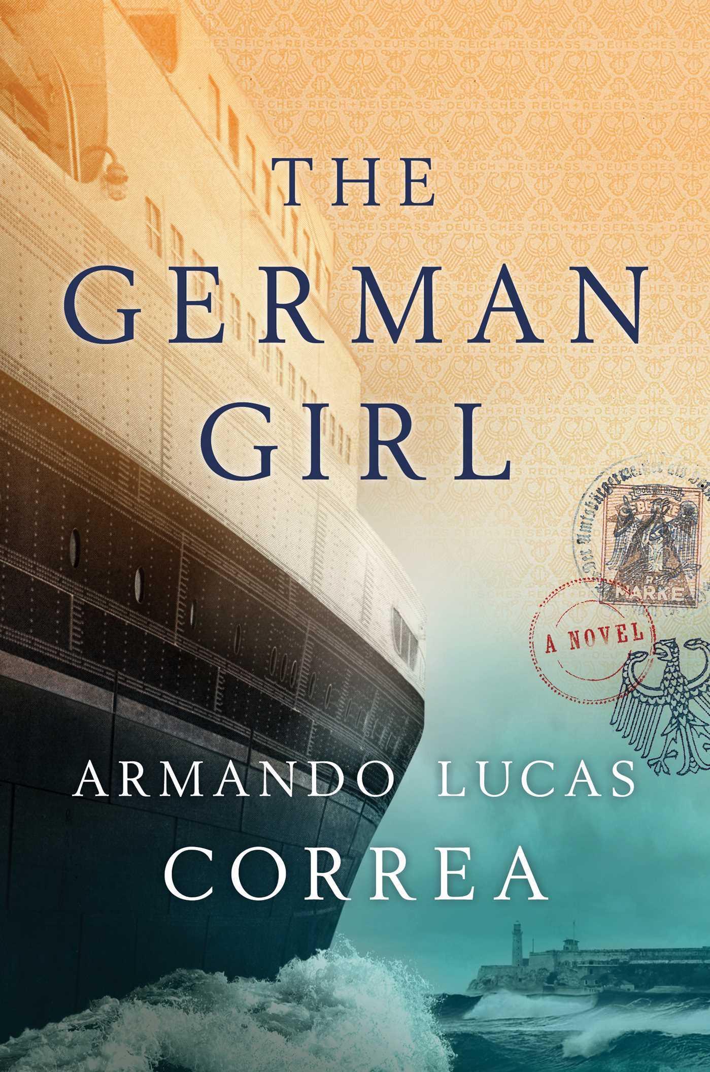 Armando Lucas Correa - The German Girl
