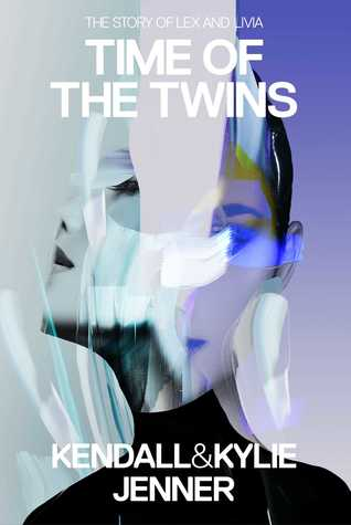 Time of the Twins (The Story of Lex and Livia #2)