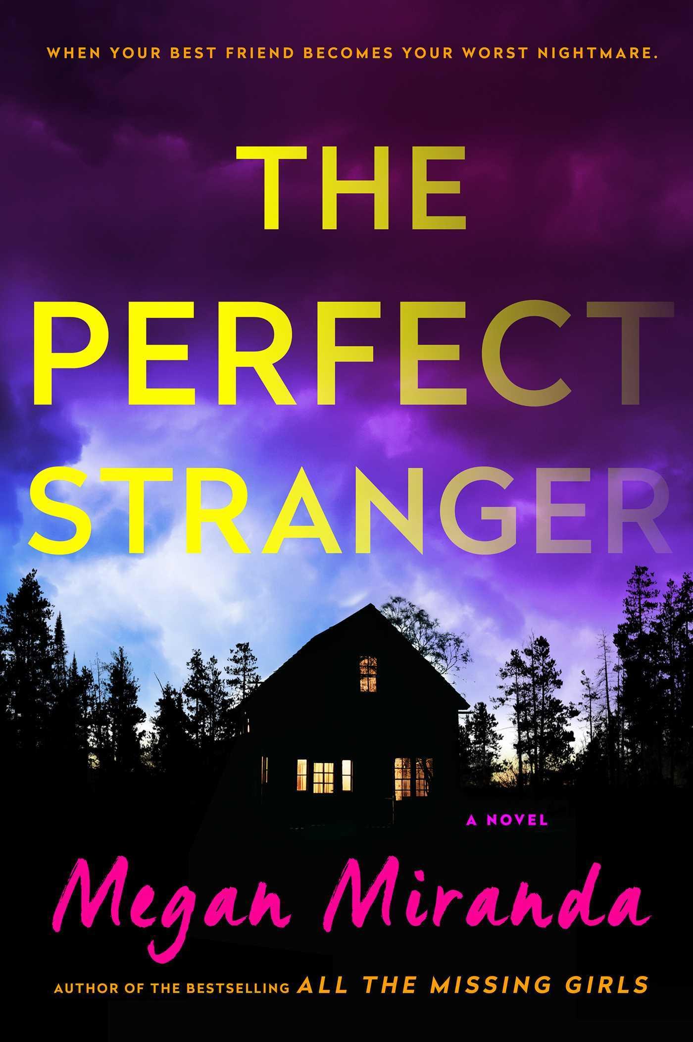 Megan Miranda - The Perfect Stranger