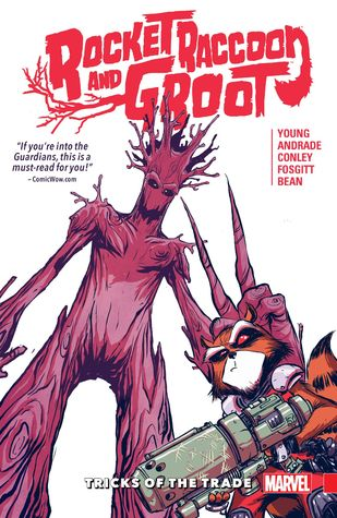 Rocket Raccoon & Groot, Vol. 1 by Skottie Young