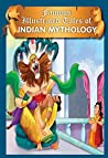 Indian Mythology: General Books (Famous Illustrated Tales)