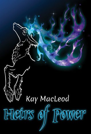 Heirs of Power by Kay MacLeod