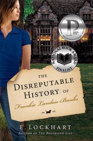 Read The Disreputable History Of Frankie Landau Banks By E Lockhart