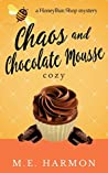 Chaos and Chocolate Mousse (HoneyBun Shop Mysteries #6)