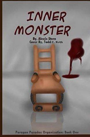 Inner Monster (Paragon Paradox Organization Book 1)
