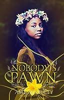 Nobody's Pawn (Never Veil, #3)