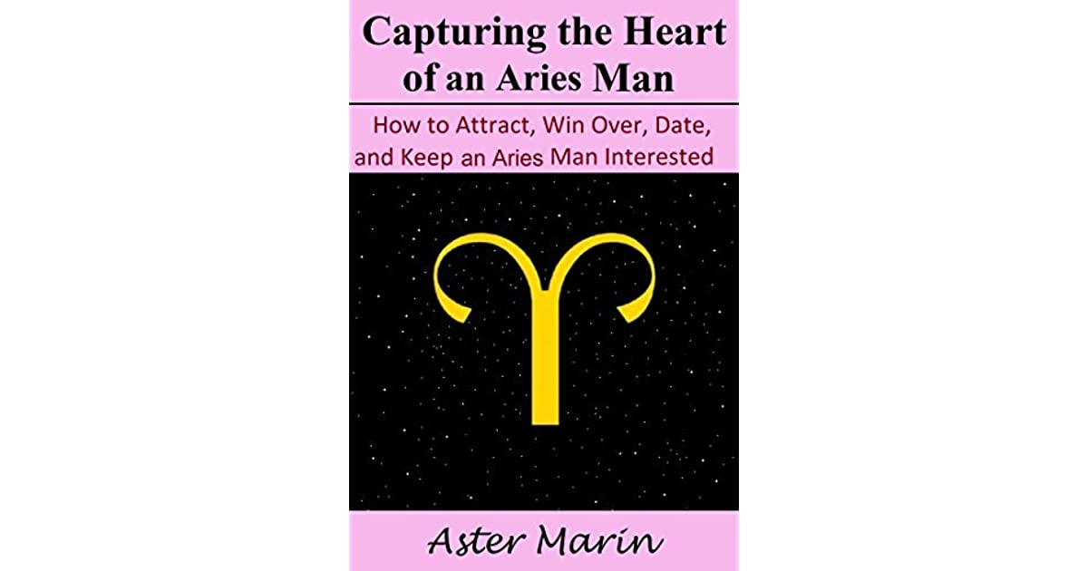 Keeping an aries man interested