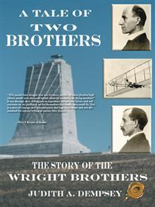 A Tale of Two Brothers: The Story of the Wright Brothers