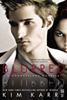 Blurred (Connections, #3.5)