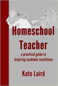 Homeschool Teacher: A Practical Guide to Inspiring Academic Excellence by Einat Tsarfati
