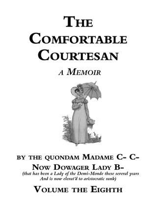 The Comfortable Courtesan, Volume 8 by Clorinda Cathcart