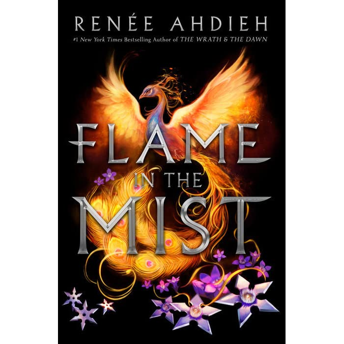 Flame in the Mist (Flame in the Mist, #1) by Renée Ahdieh