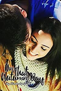 On That Autumn Day (Seasons of Love Book 1)