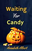 Waiting for Candy