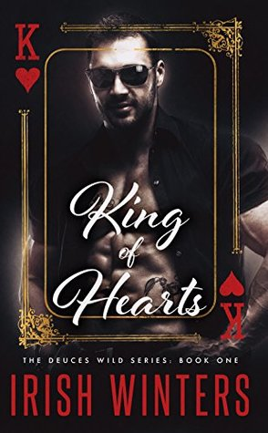 King of Hearts (Deuces Wild Book 1)