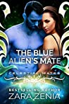 The Blue Alien's Mate (Royally Blue, #1; Celestial Mates)