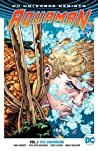 Aquaman, Volume 1 by Dan Abnett