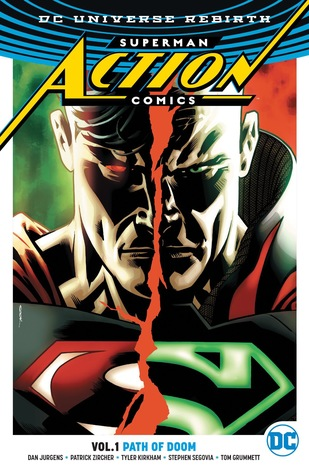 Superman: Action Comics, Volume 1: Path of Doom