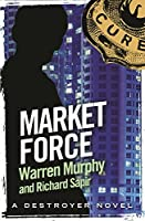 Market Force (The Destroyer #127)