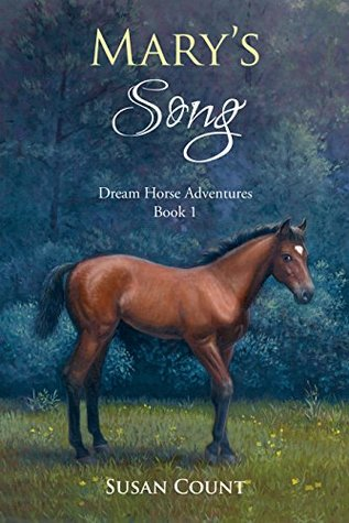 Mary's Song (Dream Horse Adventures #1)