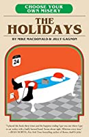 The Holidays (Choose Your Own Misery #2)