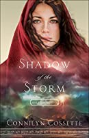 Shadow of the Storm (Out From Egypt #2)
